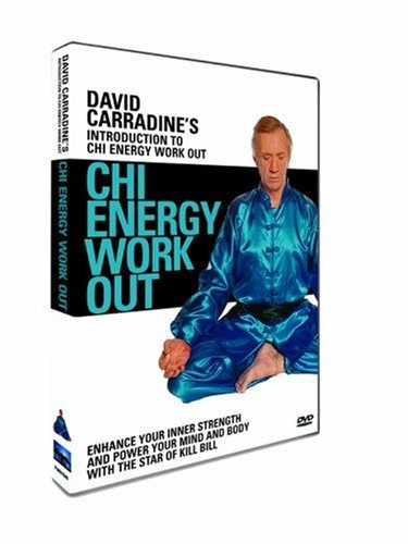 David Carradine: An Introduction for Beginners to Chi Energy Work Out