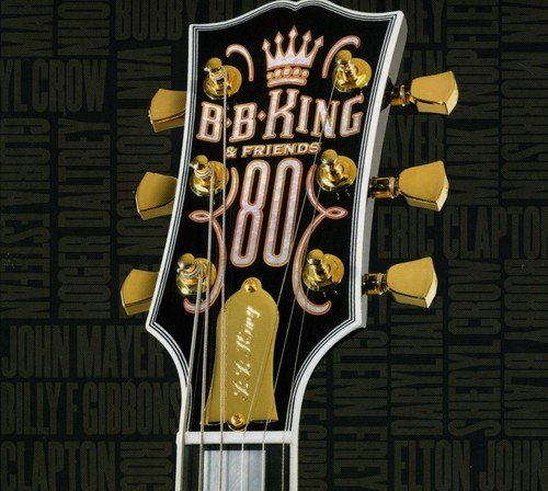 B.b. King and Friends - 80 By B.B. King