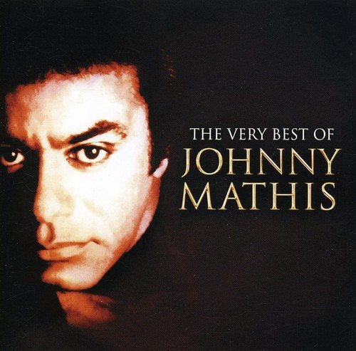 The Very Best Of By Johnny Mathis