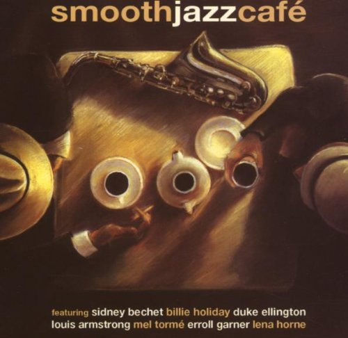Oliver, Sy & His Orchestra - Smooth Jazz Cafe By Ory, Kid & His Creole Jazz Band