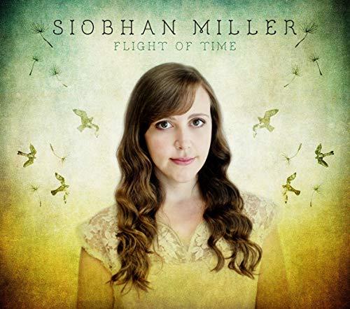 Siobhan Miller - Flight Of Time By Siobhan Miller