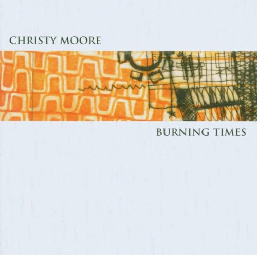 Moore, Christy - Burning Times