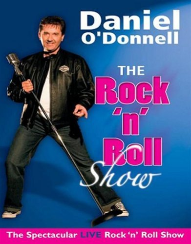 Daniel O' Donnell - Daniel O'Donnell - The Rock And Roll Show