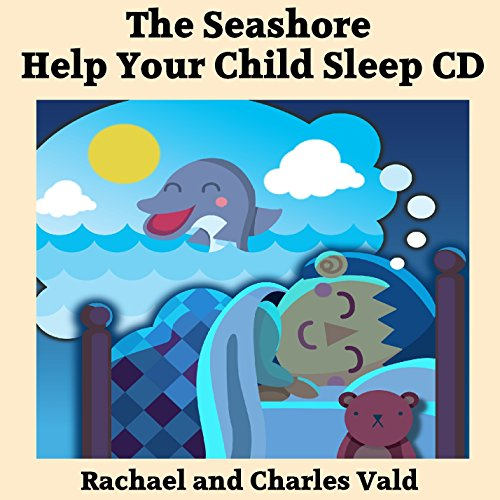 Charles Vald - Help Children Sleep Bedtime Audiobook CD - Seashore By Charles Vald