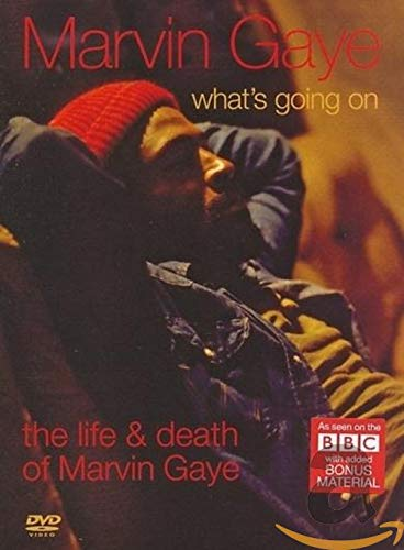 Marvin Gaye - What's Going On: The Life & Death Of