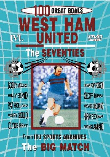 West Ham United Fc - West Ham United: 100 Great Goals - The Seventies