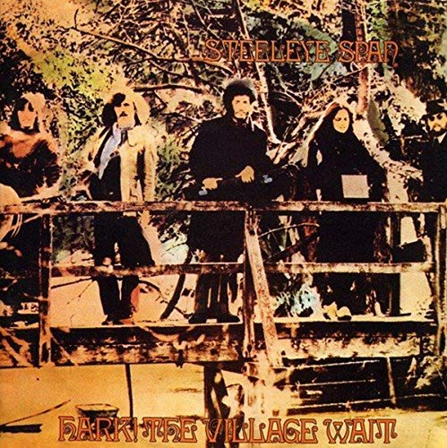 Steeleye Span - Hark! The Village Wait