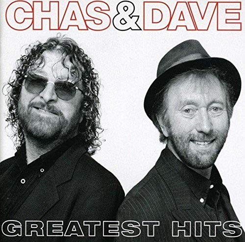 Greatest Hits By Chas and Dave