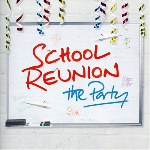 Various Artists - School Reunion - The Party