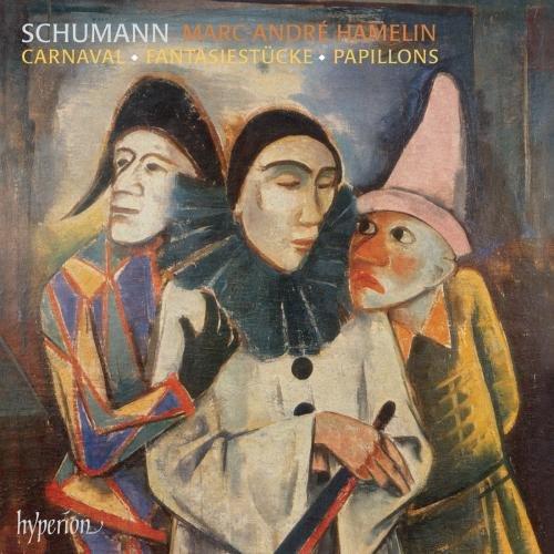 Schumann: Carnaval, Op 9 / Fantasiestücke, Op 12 / Papillons, Op 2