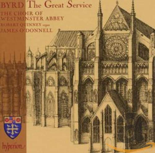 Robert Quinney - Byrd: The Great Service; Anthems; Voluntaries /The Choir of Westminster Abbey · O'D By Robert Quinney