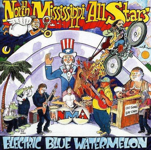 North Mississippi Allstars - Electric Blue Watermelon