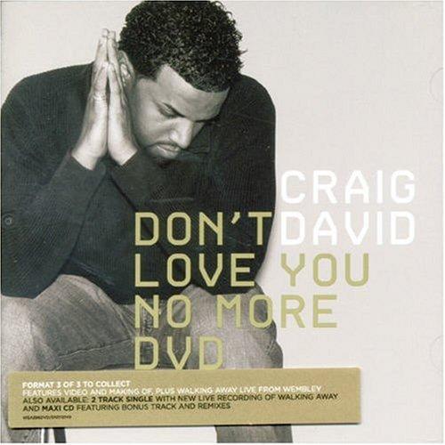 Craig David - Don't Love You No More