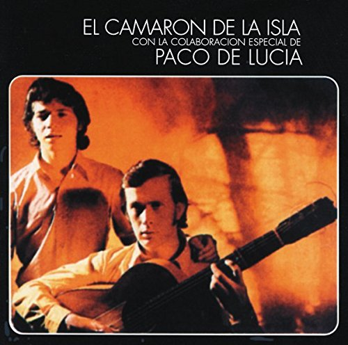 Ramón de Algeciras - Camaron de la Isla Con la Colaboracion Especial de Paco de Lucia (Al Verte las