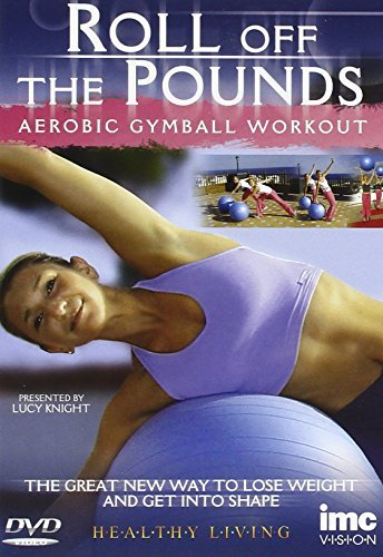 Gymball (Gym Ball)- Roll Off The Pounds - Aerobic Gymball Workout - Fit for Life Series