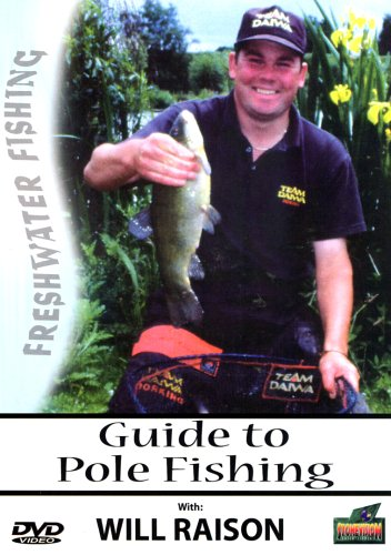 Guide to Pole Fishing