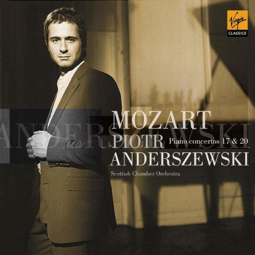 Piotr Anderszewski - Mozart: Piano Concertos Nos. 17 & 20