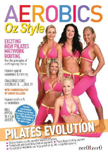 Aerobics Oz Style - Pilates Evolution