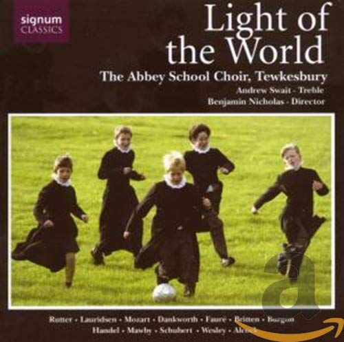 Abbey School Choir Tewkesbury - Light of the World