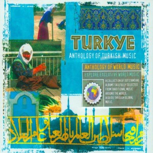 Various Artists - Turkey - Anthology of Turkish Music