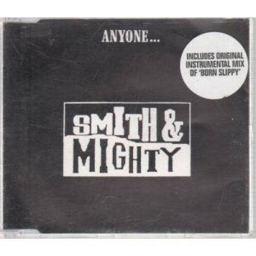 Smith & Mighty - Anyone (7 Inch/Full Length/Bell/Dub Mixes, 1990)
