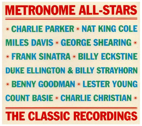Metronome All Stars - The Classic Recordings: 1939-1953