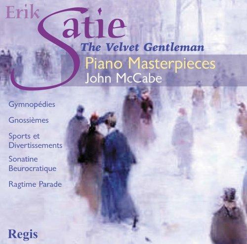 John McCabe - Satie: Piano Masterpieces