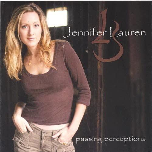 Jennifer Lauren - Passing Perceptions By Jennifer Lauren