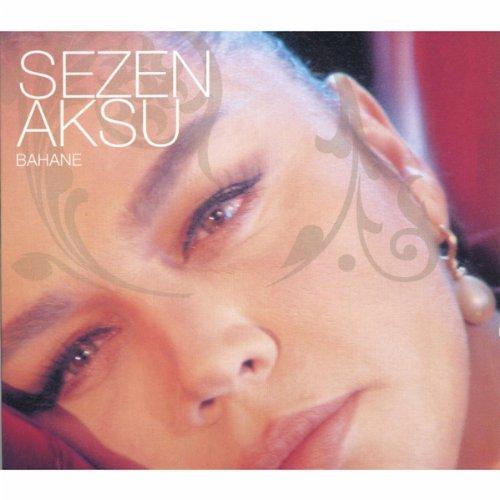 Sezen Aksu - Bahane By Sezen Aksu