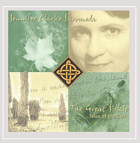 Clarke Skromeda, Jennifer - Great Silkie-Tales of the Celts