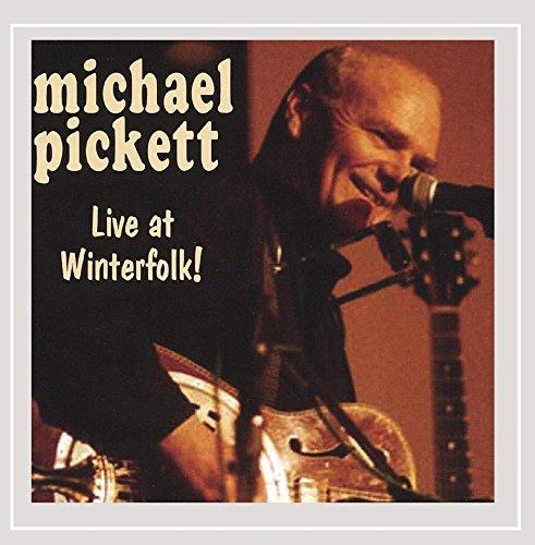 Michael Pickett - Live at Winterfolk! By Michael Pickett