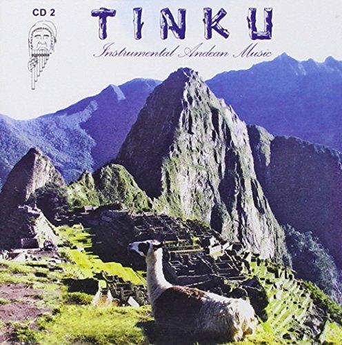 Tinku - Instrumental Andean Music