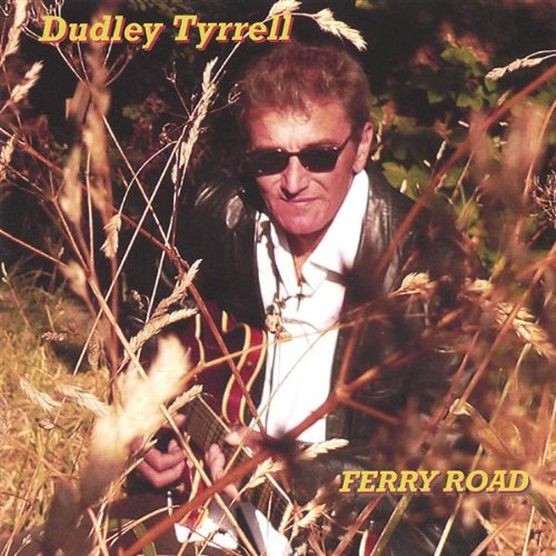 Dudley Tyrrell - Ferry Road By Dudley Tyrrell