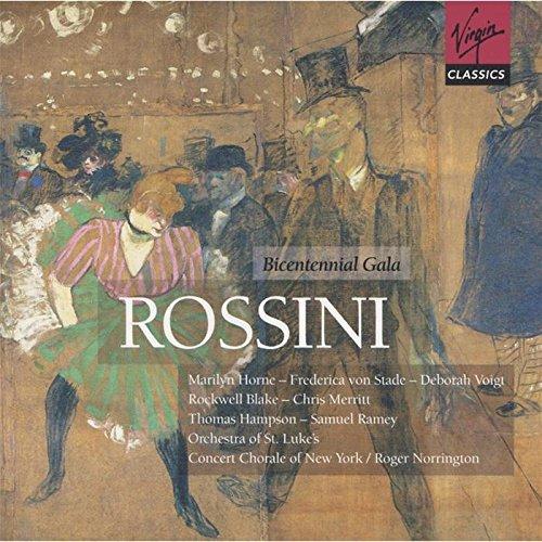 Gioachino Rossini - Gala Of The Bicentenary (Norrington) By Gioachino Rossini