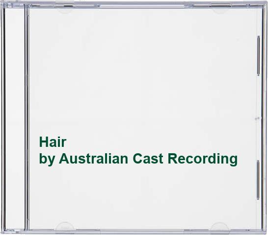 Australian Cast Recording - Hair By Australian Cast Recording