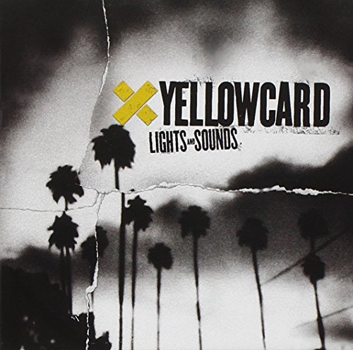 Yellowcard - Lights & Sounds By Yellowcard