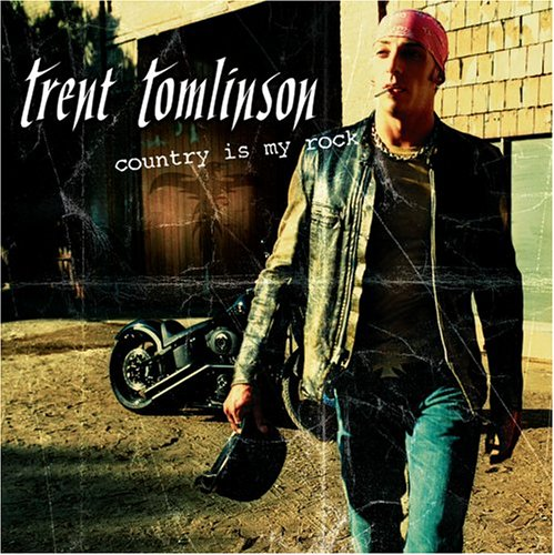 Trent Tomlinson - Country Is My Rock