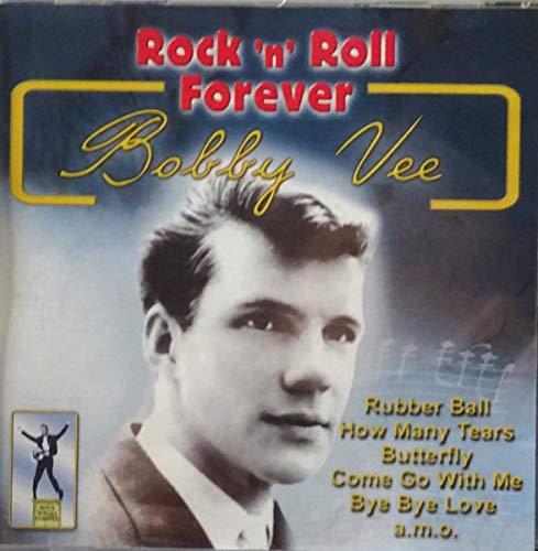 Vee Bobby - Rock N Roll Forever By Vee Bobby