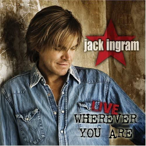 Jack Ingram - Live Wherever You Are