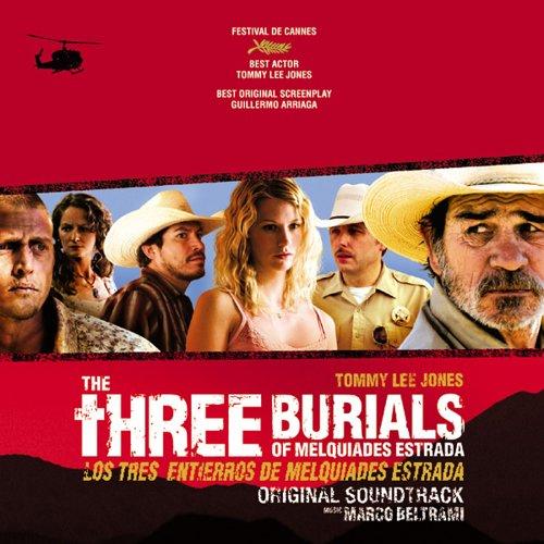 BELTRAMI, MARCO - The Three Burials of Melquiades Estrada OST By BELTRAMI, MARCO