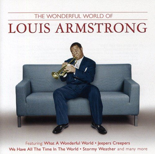 The Wonderful World of Louis Armstrong By Various Writers