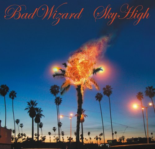 Bad Wizard - Sky High By Bad Wizard