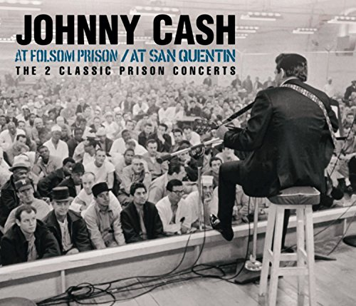 At Folsom Prison/At San Quentin By Johnny Cash