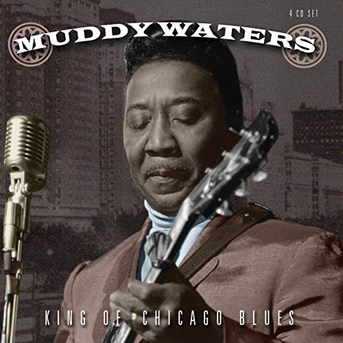 Muddy Waters - King of Chicago Blues (4CD) By Muddy Waters