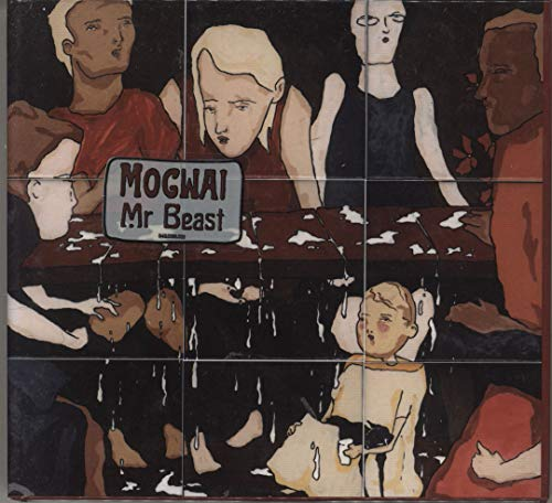 Mogwai - Mr. Beast