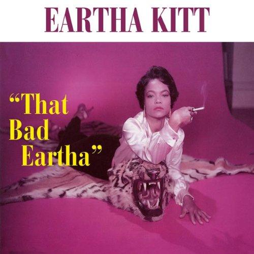 Kitt, Eartha - That Bad Eartha... Plus By Kitt, Eartha