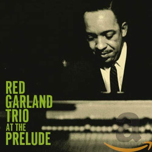 Red Trio Garland - At The Prelude By Red Trio Garland