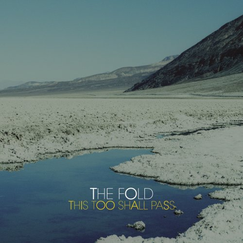 FOLD, THE - This Too Shall Pass By FOLD, THE