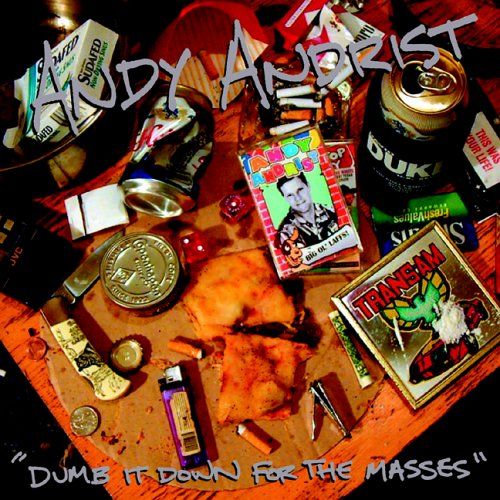 Andy Andrist - Dumb It Down for the Masses