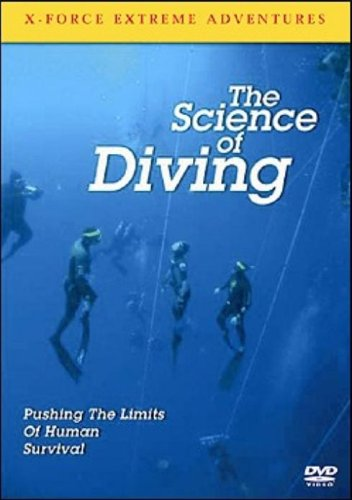 X Force Extreme Adventures - X-Force Extreme Adventures: The Science Of Diving
